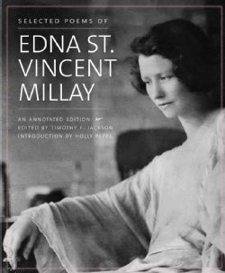 Selected Poems of Edna St. Vincent Millay (Hardcover)