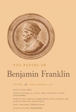 The Papers of Benjamin Franklin: March 1 Through August 15, 1784 (Hardcover)
