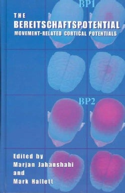 The Bereitschaftspotential: Movement-Related Cortical Potentials (Hardcover)