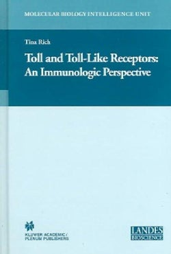 Toll and Toll-Like Receptors: An Immunologic Perspective (Hardcover)