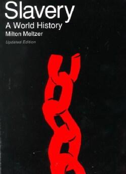 Slavery: A World History (Paperback)