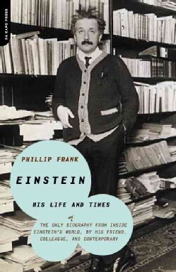 Einstein: His Life and Times (Paperback)