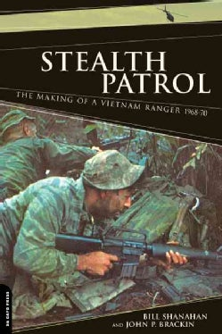 Stealth Patrol: The Making Of A Vietnam Ranger (Paperback)