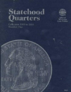 Statehood Quarters: Collection 1999 to 2001 : Number One (Hardcover)