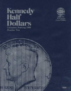 Kennedy Half Dollars: Collection Starting 1986 Number 2 (Hardcover)