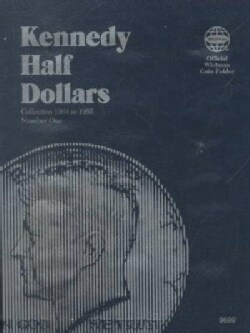 Kennedy Half Dollars: Collection 1964 to 1985, Number One (Hardcover)