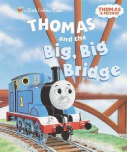 Thomas and the Big, Big Bridge (Hardcover)