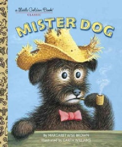Mister Dog: The Dog Who Belonged to Himself (Hardcover)