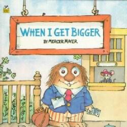 When I Get Bigger (Paperback)