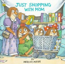 Just Shopping With Mom (Paperback)