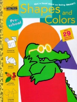 Shapes and Colors: Get a Head Start on Being Smart With 29 Colorful Stickers (Paperback)