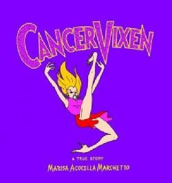 Cancer Vixen: A True Story (Hardcover)