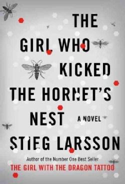 The Girl Who Kicked the Hornet's Nest (Hardcover)