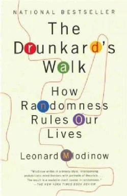 The Drunkard's Walk: How Randomness Rules Our Lives (Paperback)