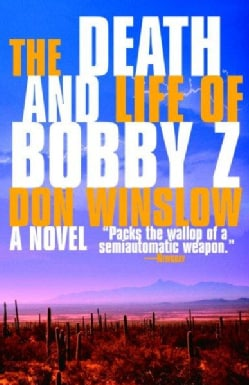 The Death and Life of Bobby Z (Paperback)