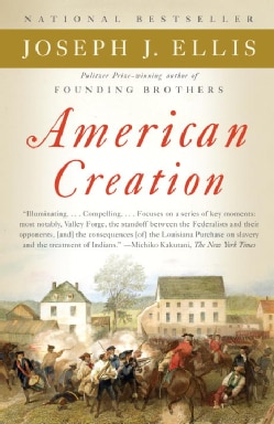American Creation: Triumphs and Tragedies in the Founding of the Republic (Paperback)