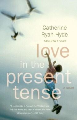 Love in the Present Tense (Paperback)