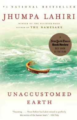 Unaccustomed Earth (Paperback)