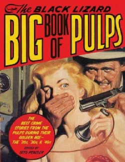 The Black Lizard Big Book of Pulps (Paperback)