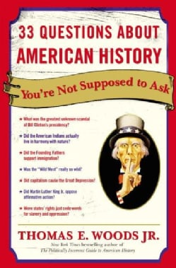 33 Questions About American History You're Not Supposed to Ask (Paperback)