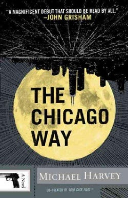 The Chicago Way (Paperback)