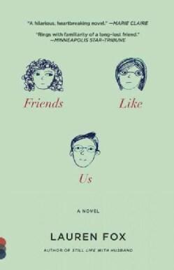 Friends Like Us (Paperback)
