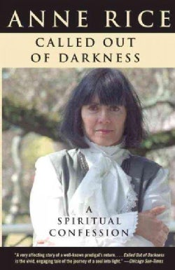 Called Out of Darkness: A Spiritual Confession (Paperback)
