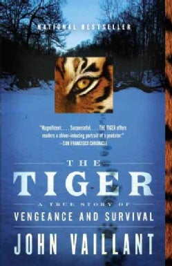 The Tiger: A True Story of Vengeance and Survival (Paperback)