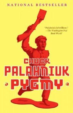 Pygmy (Paperback)
