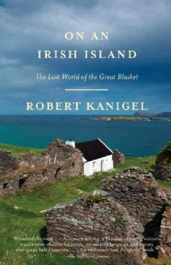 On an Irish Island: The Lost World of the Great Blasket (Paperback)
