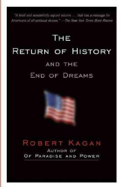 The Return of History and the End of Dreams (Paperback)