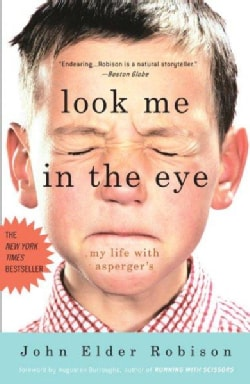 Look Me in the Eye: My Life with Asperger's (Paperback)