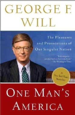 One Man's America: The Pleasures and Provocations of Our Singular Nation (Paperback)