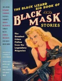 The Black Lizard Big Book of Black Mask Stories (Paperback)