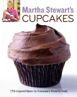 Martha Stewart's Cupcakes: 175 Inspired Ideas for Everyone's Favorite Treat (Paperback)