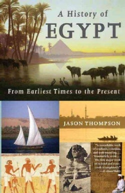 A History of Egypt: From Earliest Times to the Present (Paperback)