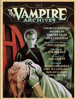 The Vampire Archives: The Most Complete Volume of Vampire Tales Ever Published (Paperback)