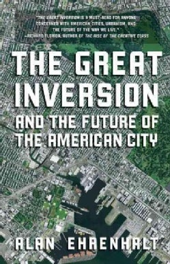 The Great Inversion and the Future of the American City (Paperback)