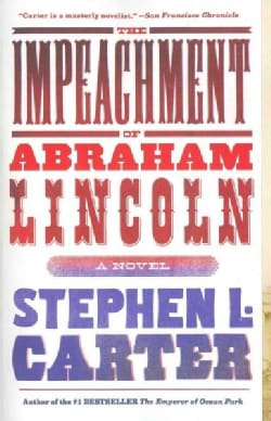 The Impeachment of Abraham Lincoln (Paperback)
