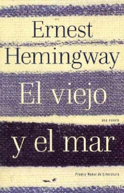 El viejo y el mar / The Old Man and the Sea (Paperback)