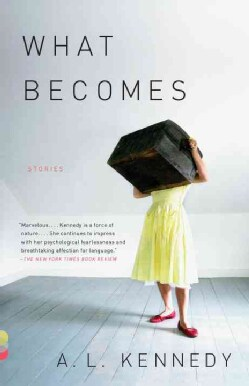 What Becomes: Stories (Paperback)