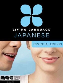 Living Language Japanese: Beginner: Essential Edition