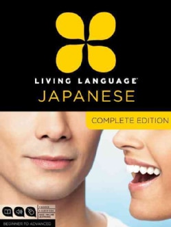 Living Language Japanese: Complete Edition