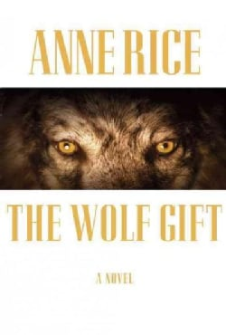 The Wolf Gift (Hardcover)