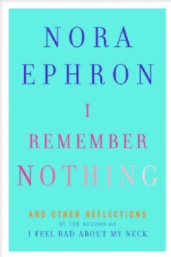 I Remember Nothing: And Other Reflections (Hardcover)