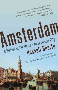 Amsterdam: A History of the World's Most Liberal City (Paperback)