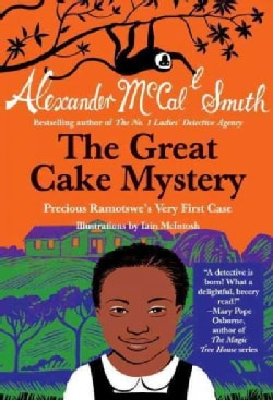 The Great Cake Mystery: Precious Ramotswe's Very First Case (Paperback)