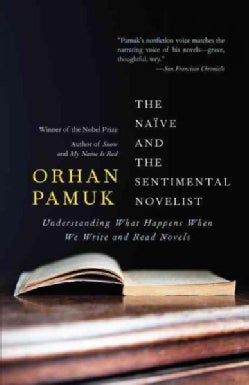 The Naive and the Sentimental Novelist (Paperback)
