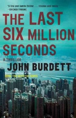 The Last Six Million Seconds (Paperback)