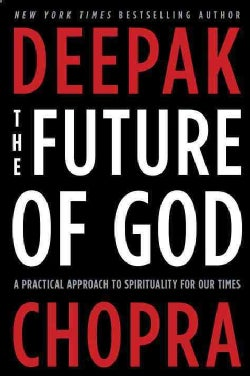 The Future of God: A Practical Approach to Spirituality for Our Times (Hardcover)
